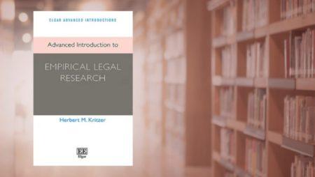Herbert M Kritzer's Advanced Introduction to Empirical Legal Research (Edward Elgar Publishing, 2021)